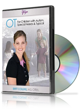OT for Children with Autism, special needs & Typical DVD